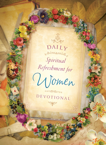 Daily Spiritual Refreshment for Women Devotional