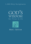 God's Wisdom for Your Life: Men's Edition: 1,000 Key Scriptures