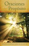 Oraciones con Propósito: Guía práctica de oración para 21áreas clave de la vida
