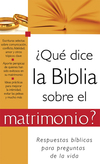 ¿Qué dice la Biblia sobre el matrimonio?: What the Bible Says About Marriage