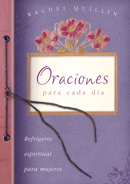 Oraciones para cada día: Everyday Prayers
