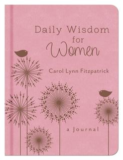 Daily Wisdom for Women: A Journal
