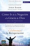 Celebremos la recuperación Guía 1: Cómo ir de la negación a la gracia de Dios