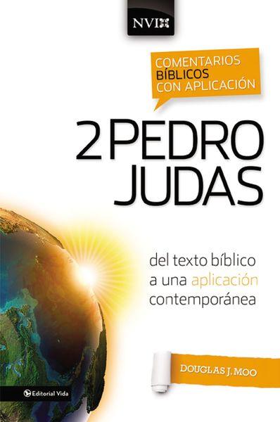 Comentario Bíblico con Aplicación NVI: 2 Pedro y Judas: del texto bíblico a una aplicación contemporánea