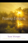 Pleasures Evermore