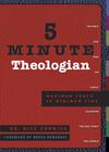 5 Minute Theologian