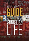 Compact Guide to the Christian Life