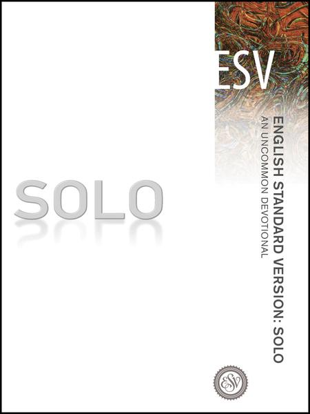 English Standard Version: Solo