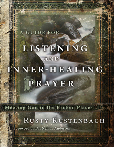 Guide for Listening and Inner-Healing Prayer