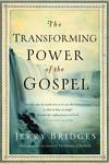 Transforming Power of the Gospel