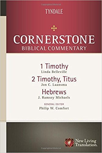 1-2 Timothy, Titus, Hebrews: Cornerstone Biblical Commentary
