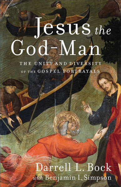 Jesus the God-Man The Unity and Diversity of the Gospel Portrayals
