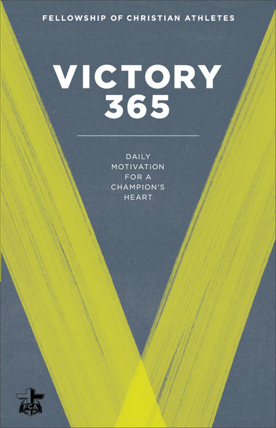 Victory 365 Daily Motivation for a Champion's Heart