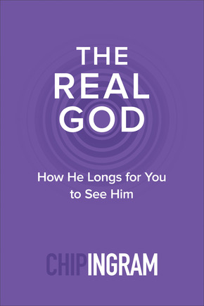 The Real God How He Longs for You to See Him