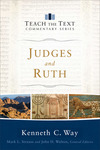 Judges and Ruth: Teach the Text Commentary Series