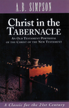 Christ in the Tabernacle: An Old Testament Portrayal of the Christ of the New Testament