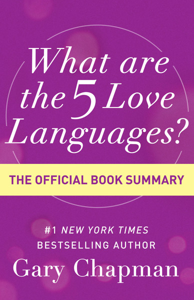 What Are the 5 Love Languages? The Official Book Summary