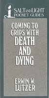 Coming to Grips with Death and Dying