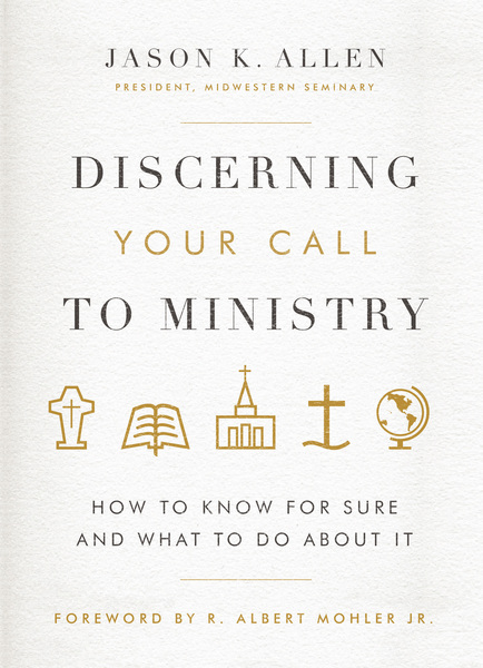 Discerning Your Call to Ministry: How to Know For Sure and What to Do About It