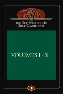 New Interpreter's Bible Commentary (10 Vols.)