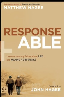 Response-Able: What My Father Taught Me About Life and Making a Difference