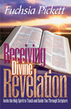 Receiving Divine Revelation: Invite the Holy Spirit to teach and guide you through scripture