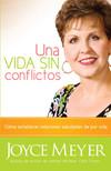 Una Vida Sin Conflictos: Cómo establecer relaciones saludables de por vida