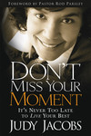 Don't Miss Your Moment: It's Never Too Late to Live Your Best