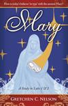 Mary: A Study in Luke 1 & 2