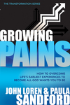 Growing Pains: How to Overcome Life's Earliest Experiences to Become All God Wants You to Be
