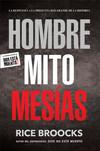 Hombre Mito Mesías: La respuesta a la pregunta más grande de la historia