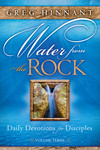 Water From the Rock: Daily Devotions for Disciples, Volume Three