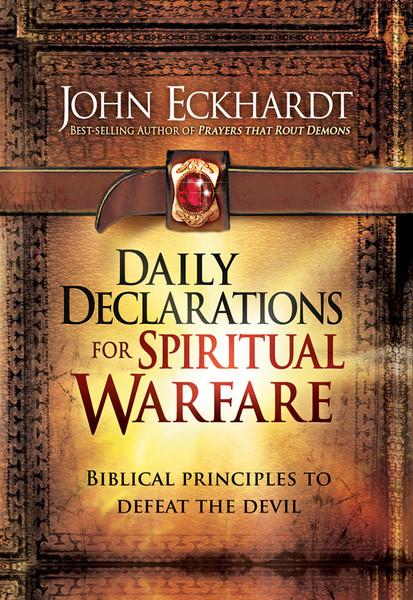 Daily Declarations For Spiritual Warfare Biblical
