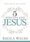 5 minutos con Jesús: Haga que su día cuente