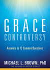 The Grace Controversy: Answers to 12 Common Questions