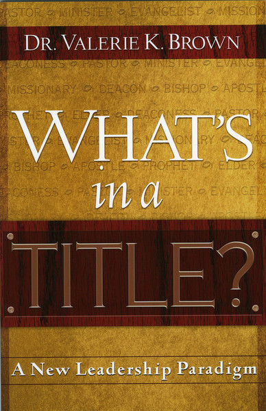 What's In A Title?: A New Leadership Paradigm