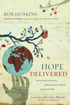 Hope Delivered: Affecting Destiny Through the Power of God's Word