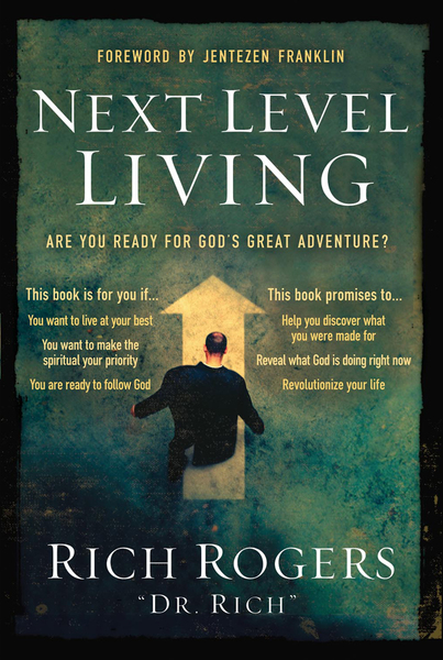 Next Level Living: Are You Ready for God's Great Adventure?