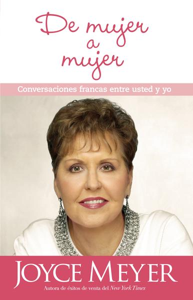 De mujer a mujer: Conversaciones francas entre usted y yo