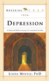 Breaking Free From Depression: A Balanced Biblical Strategy for Emotional Freedom