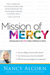 Mission of Mercy: Allowing God to Use YOU to Make a Difference in Others