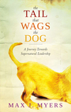 The Tail That Wags The Dog: A Journey Towards Supernatural Leadership