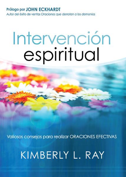Intervención espiritual: Valiosos consejos para realizar oraciones efectivas