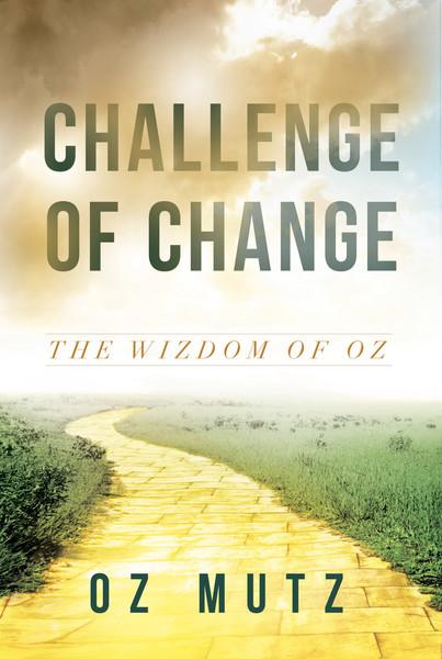 Challenge of Change: The Wisdom of Oz