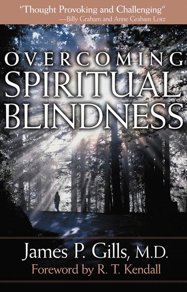 Overcoming Spiritual Blindness