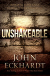 Unshakeable: Dismantle Satan's Plan to Destroy Your Foundation