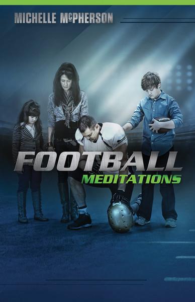 Football Meditations