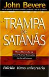 La Trampa de Satanás: Viva libre de la mortal artimaña de la ofensa