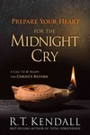 Prepare Your Heart for the Midnight Cry: A Call to be Ready for Christ's Return