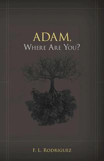 Adam, Where Are You?